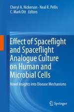 Effect of Spaceflight and Spaceflight Analogue Culture on Human and Microbial Cells: Novel Insights into Disease Mechanisms