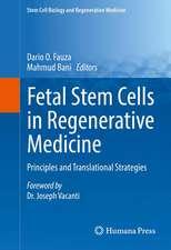 Fetal Stem Cells in Regenerative Medicine: Principles and Translational Strategies