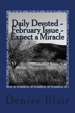 Daily Devoted - February Issue - Expect a Miracle