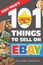 Ebay Mojo - 101 Things to Sell on Ebay