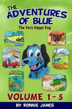 The Adventures of Blue the Very Happy Dog