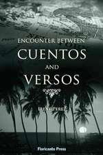 Encounter Between Cuentos and Versos