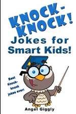 Knock Knock Jokes for Smart Kids