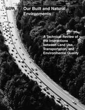 A Technical Review of the Interactions Between Land Use, Transportation and Environmental Quality