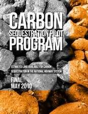 Carbon Sequestration Pilot Program