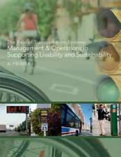 The Role of Transportation Systems Management and Operations in Supporting Livability and Sustainability