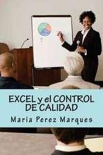 Excel y El Control de Calidad