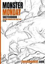 Monster Monday Sketchbook Volume One Part One