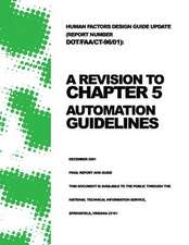 Human Factors Design Guide Update (Report Number Dot/FAA/CT-96/01)