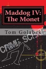 Maddog IV