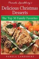 Pamela Landsbury's Delicious Christmas Desserts