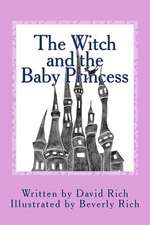 The Witch and the Baby Princess
