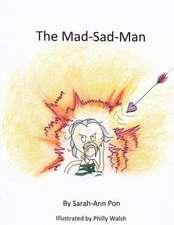 The Mad-Sad-Man