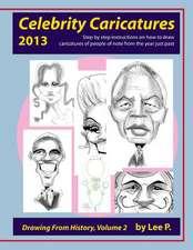 Celebrity Caricatures 2013
