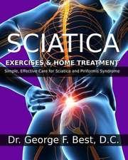 Sciatica Exercises & Home Treatment