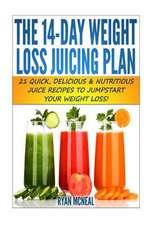 The 14-Day Weight Loss Juicing Plan