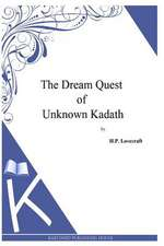 The Dream Quest of Unknown Kadath