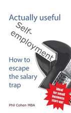 Actually Useful Self-Employment
