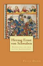 Herzog Ernst Von Schwaben