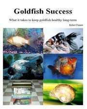 Goldfish Success