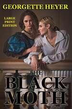 The Black Moth - Large Print Edition