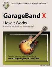 GarageBand X - How It Works