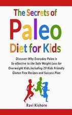 The Secrets of Paleo Diet for Kids