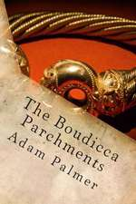 The Boudicca Parchments
