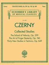 Czerny: Collected Studies - Op. 299, Op. 740, Op. 849: Schirmer Library of Classics Volume 2108