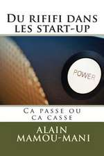 Du Rififi Dans Les Start-Up