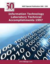 Information Technology Laboratory Technical Accomplishments 1997