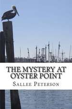 The Mystery at Oyster Point