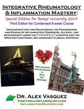 Integrative Rheumatology and Inflammation Mastery