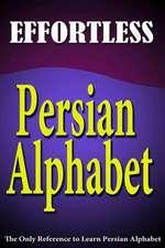 Effortless Persian Alphabet
