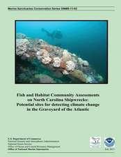 Fish and Habitat Community Assessments on North Carolina Shipwrecks
