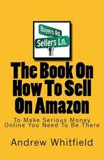 The Book on How to Sell on Amazon