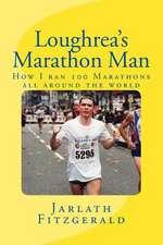 Loughrea's Marathon Man