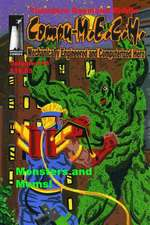 Compu-M.E.C.H., Mechancially Engineered Computerized Hero Volume 16