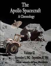 The Apollo Spacecraft - A Chronology