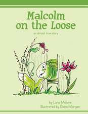 Malcolm on the Loose