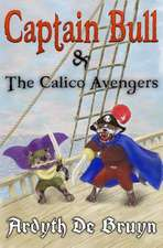 Captain Bull and the Calico Avengers