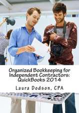 Organized Bookkeeping for Independent Contractors