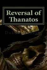 Reversal of Thanatos