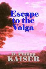 Escape to the Volga