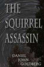 The Squirrel Assassin
