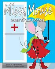 Missy Mouse Goes to the Doctor