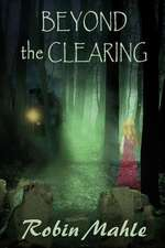 Beyond the Clearing