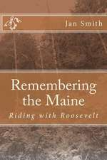 Remembering the Maine