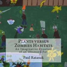 Plants Versus Zombies Habitats