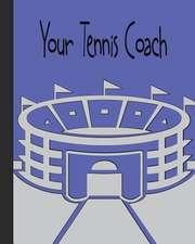 Your Tennis Coach